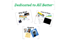 Copy of Dedicated to All Better