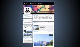 A Heart Attuned to Christ