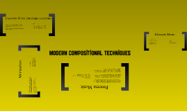 Modern Compositional Techniques