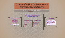 Origens da S.J. e Os Referenciais Teóricos dos Fundadores