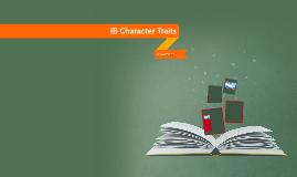 IB Character Traits by Isaiah Wrenn on Prezi