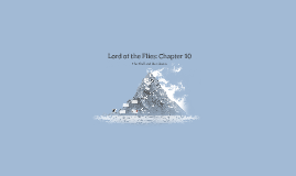 Lord of the Flies: Chapter 10