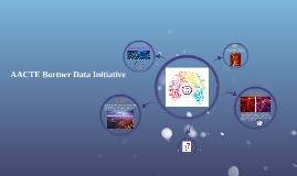 AACTE Bortner Data Initiative