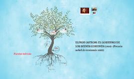 Copy of ELINOR OSTROM: EL GOBIERNO DE LOS BIENES COMUNES (Premio nob