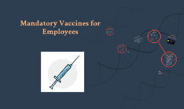 Mandatory Vaccines for Employees