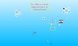 Web 2.0 y nuevos espacios la comunicación