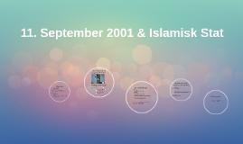 11. September 2001 & Islamisk Stat