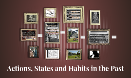 Actions, States and Habits in the Past