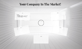 Your Company In The Market!