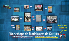 Workshops de Modelagem de Cultura