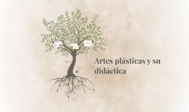 Artes plásticas y su didáctica