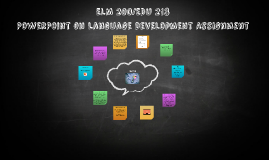 ELM 200: PowerPoint on Language Development Assignment