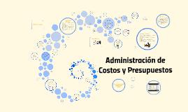 Administración de Costos y Presupuestos