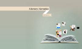Literary Narrative