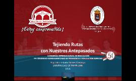 Ponencia Congreso 2016 Tejiendo Rutas con Nuestros Antepasados