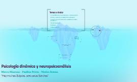 Psicología dinámica y neuropsicoanálisis