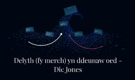 Delyth (fy merch) yn ddeunaw oed - Dic Jones