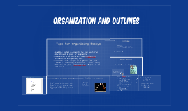 Organization and Outlines