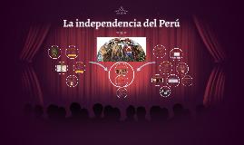 2017-I (Clase 5) El proceso independentista peruano