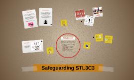 Safeguarding STL3C3