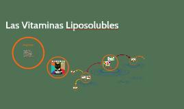 Las Vitaminas Liposolubles