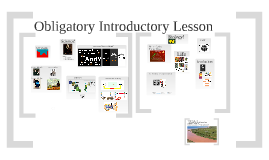 Copy of Obligatory Introductory Lesson