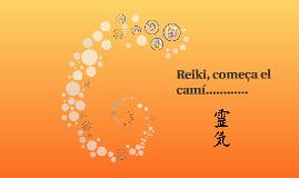 Reiki, começa el camí..............