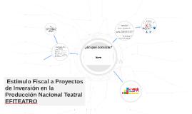 Estímulo Fiscal a Proyectos de Inverisón en la Producción N
