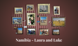Namibia - Laura and Luke