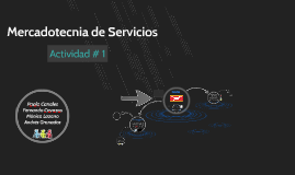 Copy of Mercadotecnia de Servicios