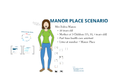 Manor Place Scenario