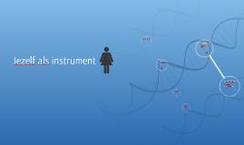 Jezelf als instrument