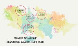 Amanda Williams' Classroom Management Plan