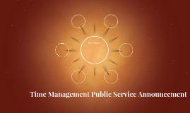 Time Management Public Service Announcement