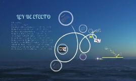 Copy of LEY DE EFECTO