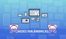 Copy of REDES INALÁMBRICAS