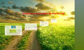 Copy of Empresa y estrategia de marketing