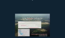 Der Tschadsee- Bald von der Landkarte verschwunden?