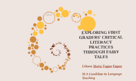 EXPLORING FIRST GRADERS' CRITICAL LITERACY PRACTICES THROUH