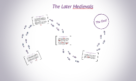 The Later Medievals