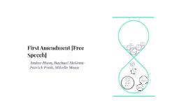 First Amendment [Free Speech]