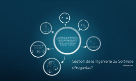 Copy of Gestion de la Ingenieria de Software