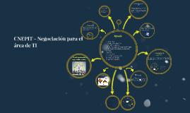 Copy of CNEPIT - Negociación para el área de TI