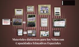 Materiales didácticos para los Niños con Capacidades Educati