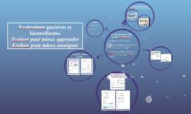 Evaluations positives et bienveillantes