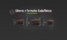 Gêneros e Formatos Radiofônicos
