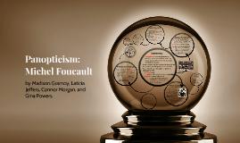 Panopticism: Michel Foucault