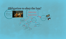 Obligation to obey the law?