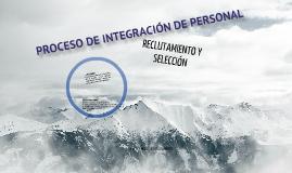 PROCESO DE INTEGRACIÓN DE PERSONAL.