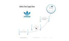 Adidas Shoe Supply Chain
